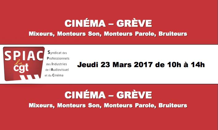 Cinéma : Grève le jeudi 23 mars 2017 de 10h à 14h