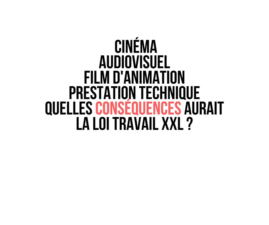 Audiovisuel, Cinéma et Loi Travail: quelles conséquences ?