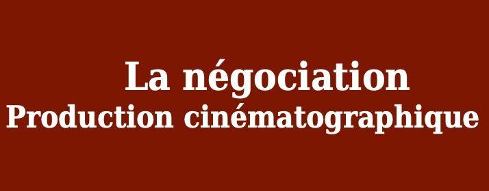 Agenda de la négociation, production cinématographique