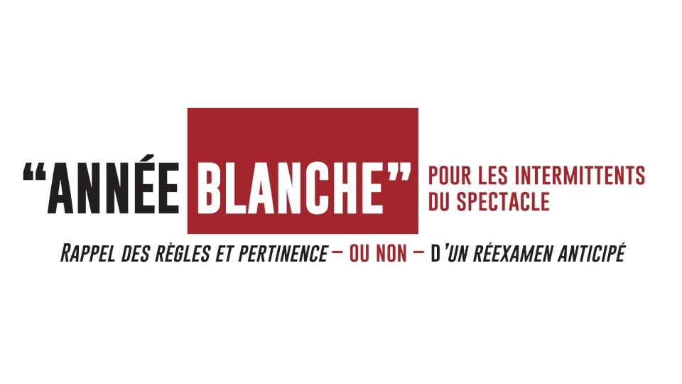 """""""ANNÉE BLANCHE"""" – Rappel des règles et pertinence – ou non – d'un réexamen anticipé"""