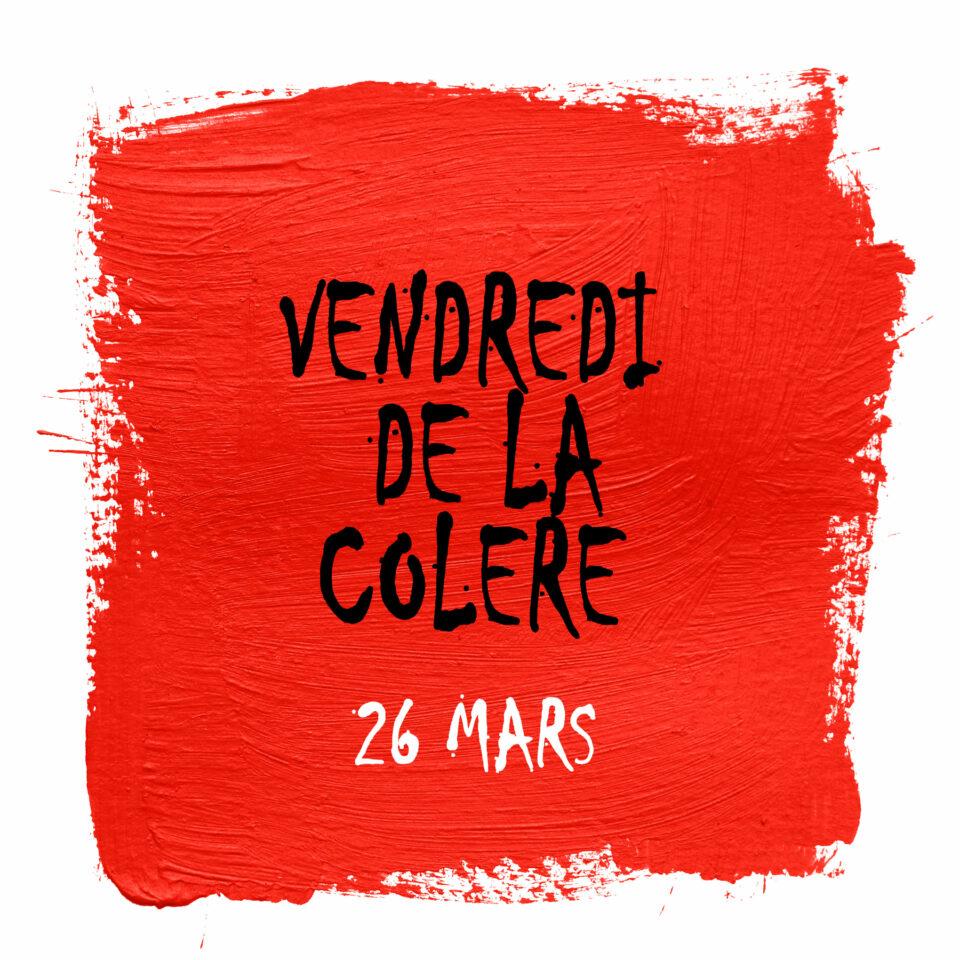 Vendredi de la Colère : Manifestation à Paris Vendredi 26 Mars