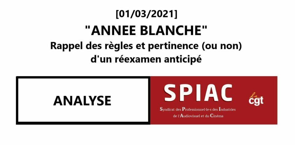 """""""ANNEE BLANCHE"""" – Rappel des règles et pertinence (ou non) d'un réexamen anticipé"""