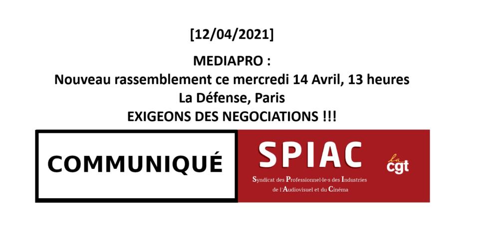 MEDIAPRO : Rassemblement Mercredi 14 Avril – 13 heures