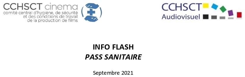 INFO FLASH – Pass Sanitaire : Communication des CCHSCT Cinéma et Audiovisuel